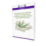 Sonderreport - So verdienen Sie mit den Mega-Aktien im Milliardenmarkt Marihuana