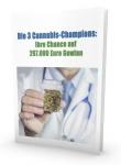 Die 3 Cannabis-Champions:  Ihre Chance auf 267.000 Euro Gewinn