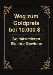 Ihr Weg zu Gold bei 10.000 $