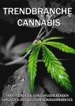 Trendbranche Cannabis - Profitieren Sie von explodierenden Umsätzen des neuen Milliardenmarktes