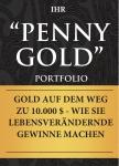 Penny Gold Portfolio - Ihre 9 TOP Empfehlungen