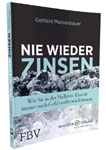 """Gerhard Massenbauers Buch """"Nie wieder Zinsen"""""""