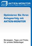 Optimieren Sie Ihren Anlageerfolg mit Aktien Monitor