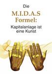 Sonderstudie: Die M.I.D.A.S.-Formel