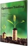 """Einführungs-Handbuch """"So erzielen Sie ein stetiges hohes Einkommen mit Optionen"""""""