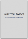 Sonderreport Schatten-Trade