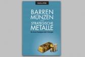 Barren, Münzen und Strategische Metalle
