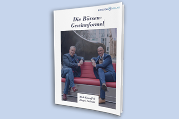 Die Börsen-Gewinnformel – Mick Knauff & Jürgen Schmitt